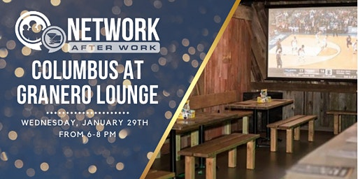 Network After Work Columbus at Granero Lounge