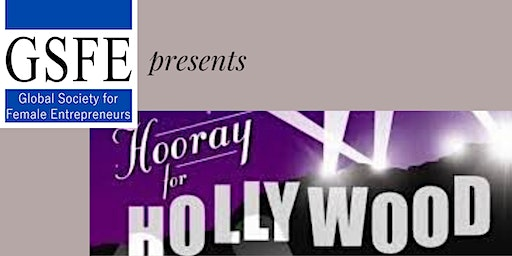 GSFE presents  Hooray for Hollywood A Party With A Purpose