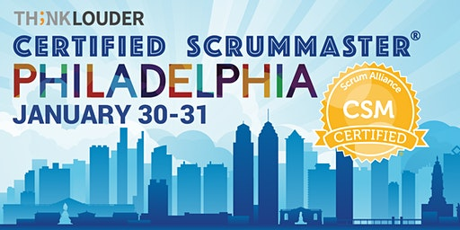 Philadelphia Certified ScrumMaster® Workshop (CSM) - Jan 30-31