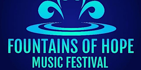 Fountains Of Hope Music Festival tickets