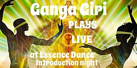 GANGA GIRI LIVE ~ Essence Dance Intro Night *Melbourne* tickets