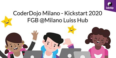 Coderdojo Milano - Kickstart 2020 - Presso FGB @Milano Luiss Hub biglietti