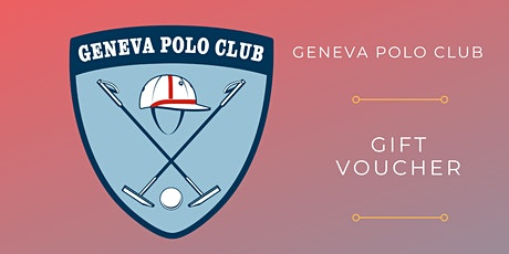 Geneva Polo Club Gift Voucher tickets