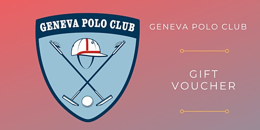 Geneva Polo Club Gift Voucher