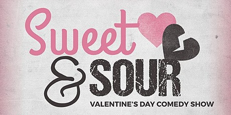 Sweet & Sour Valentine's Day Comedy Show tickets