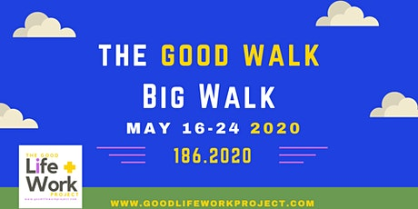 The Good Walk Big Walk tickets