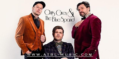 "Chris Grey & The BlueSpand - ""Mamas Mammalaid"" Tour tickets"