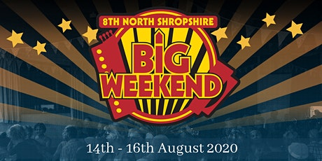 8th North Shropshire Big Weekend 2020 tickets