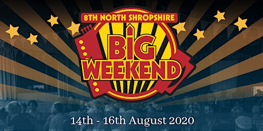 8th North Shropshire Big Weekend 2020