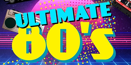 Ultimate 80s - Attleborough, Norfolk