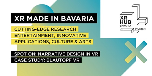 XR MADE IN BAVARIA - Spot on: Narrative Design in VR  / Transmedia Thursday