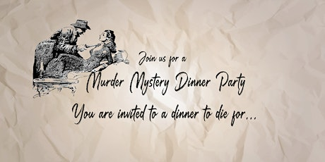 Murder Mystery Dinner Party tickets