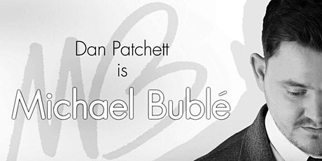 Michael Bublé At Christmas - Starring Dan Patchett tickets