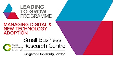 Leading to Grow. Managing Digital &New Technology Adoption in your Business tickets