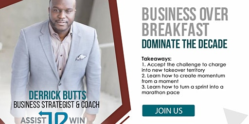 CCBCC Business-Over-Breakfast DOMINATE THE DECADE, Derrick Butts