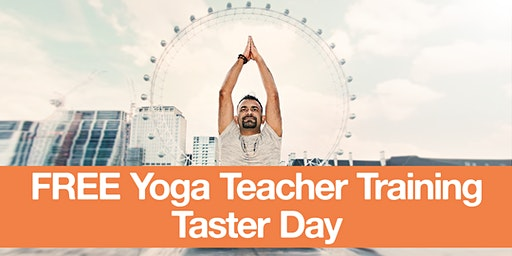 FREE Yoga Teacher Training Taster Day