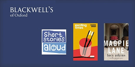 Short Stories Aloud - Naoise Dolan and Lucy Atkins tickets