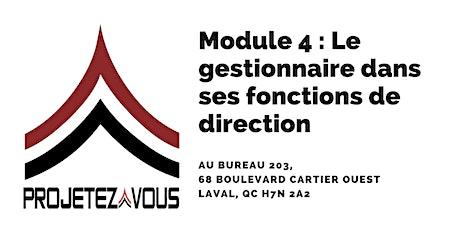 MODULE 4 : LE GESTIONNAIRE DANS SES FONCTIONS DE DIRECTION billets