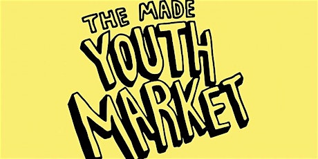 Made in Peckham Levels Youth Market: 1st February 2019 tickets