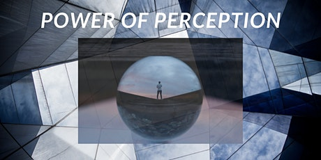 The Power of Perception tickets