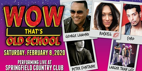 WOW That's Old Skool featuring George Lamond, Rockell, Coro & more! tickets