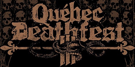 Quebec Deathfest III tickets