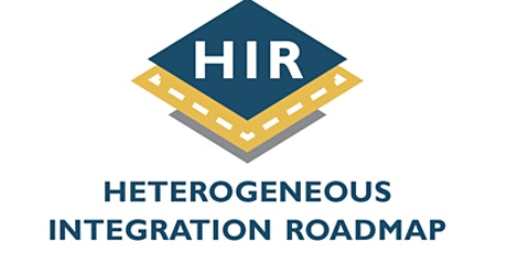 Heterogeneous Integration Roadmap - 3rd Annual Symposium tickets
