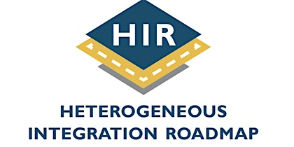 Heterogeneous Integration Roadmap - 3rd Annual Symposium