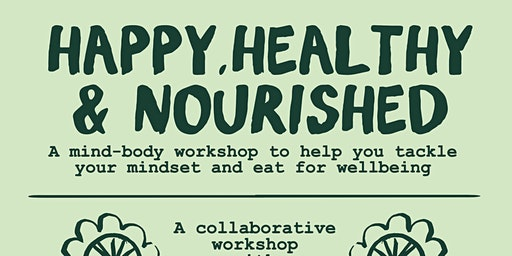 Happy, Heathy & Nourished!