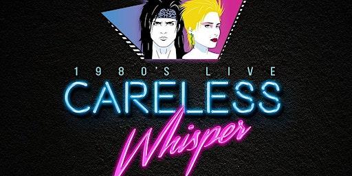 Careless Whisper 80's Tribute Band