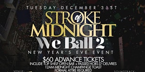 CEO FRESH PRESENTS: STROKE OF MIDNIGHT NEW YEARS EVE...