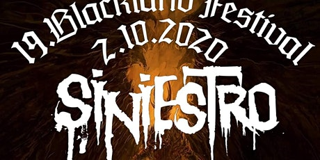 19.Blackland Festival-Siniestro/Voltumna/Moribund  tickets
