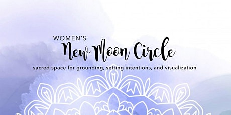Donation Based Women's New Moon Circle tickets
