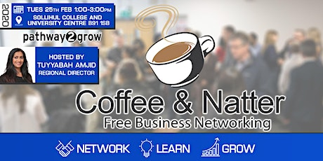 Solihull Coffee & Natter - Free Business Networking Tues 25th Feb 2020 tickets