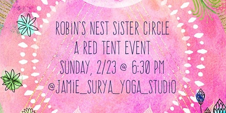 Robin's Nest Sister Circle - a Red Tent event tickets