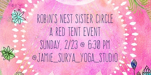 Robin's Nest Sister Circle - a Red Tent event