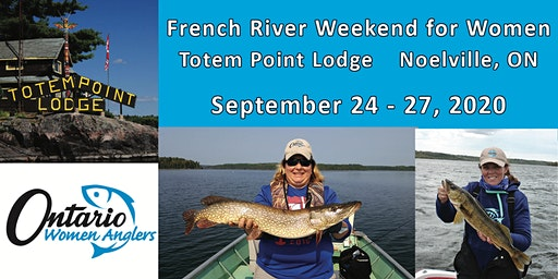 OWA French River Weekend Sept 24 - 27, 2020