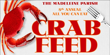 The Madeleine Crab Feed 2019 tickets