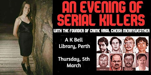 An Evening of Serial Killers - Perth
