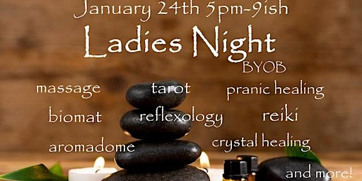 Ladies Night and BYOB