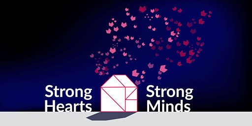 Strong Hearts, Strong Minds Fundraiser