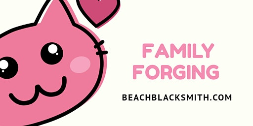 Valentine's Family Forging!