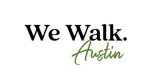We Walk Austin for Women First Time Pass FREE