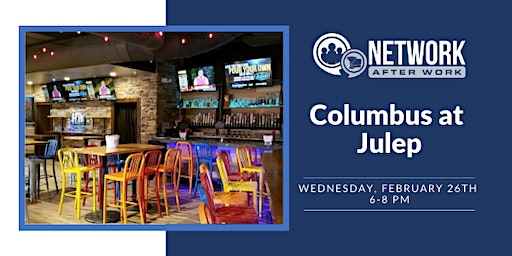 Network After Work Columbus at Julep