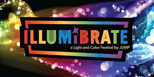Illumibrate: A Light and Color Festival