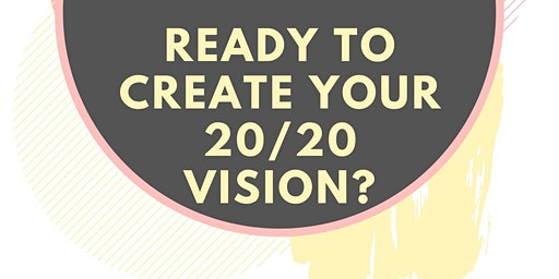 Create Your 20/20 Vision