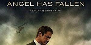 A Tale of Suspense: Angel Has Fallen (2019)