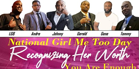 Recognizing Her Worth Girl, Me Too National Day Empowerment Expo tickets