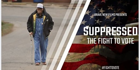 Suppressed: The Fight to Vote Screening and Discussion tickets