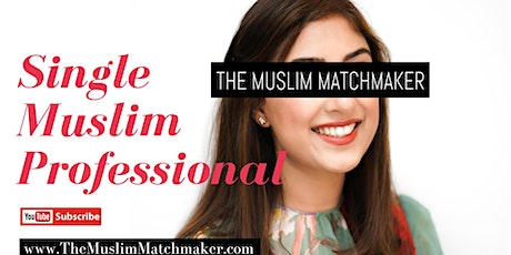 MUSLIM MARRIAGE EVENT FOR PROFESSIONALS - MANCHESTER ONLINE MATCHMAKING EVENT tickets